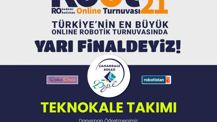 ROOT 2021'DE YARI FİNALDEYİZ!