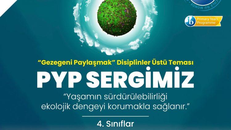 GEZEGENİ PAYLAŞMAK PYP SERGİMİZ